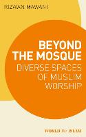 Beyond the Mosque: Diverse Spaces of...