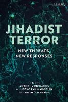 Jihadist Terror: New Threats, New...