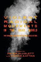 Violent Radical Movements in the Arab...