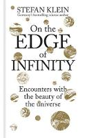 On the Edge of Infinity: Encounters...