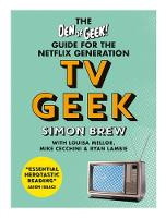 TV Geek: The Den of Geek Guide for ...