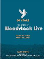 50 Years: The Story of Woodstock ...
