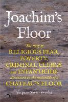 Joachim's Floor: The incredible diary...