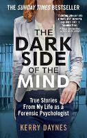 The Dark Side of the Mind: True...