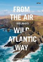 From the Air - Ireland's Wild ...