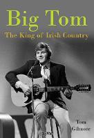 Big Tom: The King of Irish Country