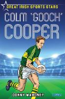 Colm 'Gooch' Cooper: Great Irish...