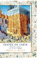 Heaven on Earth: The Lives and...