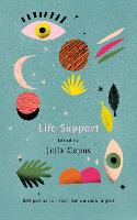Life Support: 100 Poems to Reach for...