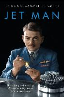 Jet Man: Frank Whittle's Battle to...