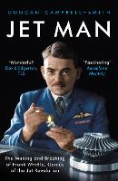 Jet Man: The Making and Breaking of...