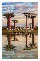 The Garden of Mars: Travels in...