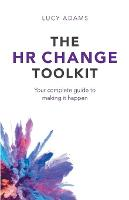 The HR Change Toolkit: Your Complete...
