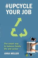 #upcycle Your Job: The Smart Way to...