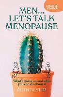 Men... Let's Talk Menopause: What's...