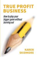 True Profit Business: How to play ...