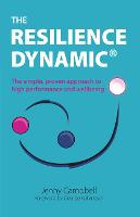 The Resilience Dynamic: The simple,...