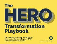 The HERO Transformation Playbook: The...