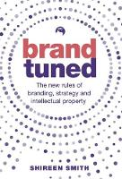 Brand Tuned: The new rules of...
