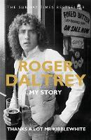 Roger Daltrey: Thanks a lot Mr...