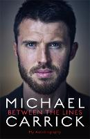 Michael Carrick: Between the Lines: ...