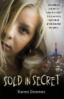 Sold in Secret: A mother's desperate...