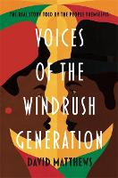 Voices of the Windrush Generation: ...
