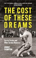 The Cost of These Dreams: Sports...