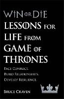 Win Or Die: Lessons for Life from ...