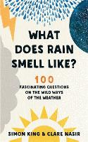 What Does Rain Smell Like?: Discover...