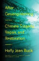After Geoengineering: Climate ...