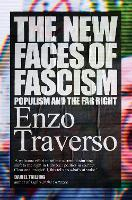 The New Faces of Fascism: Populism ...