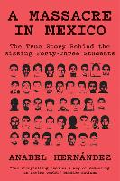 A Massacre in Mexico: The True Story...