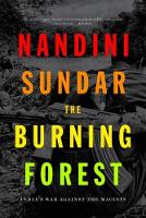 The Burning Forest: India'S War...