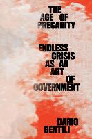The Age of Precarity: Endless Crisis...