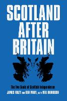 Scotland After Britain: The Two Souls...