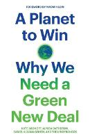 A Planet to Win: Why We Need a Green...