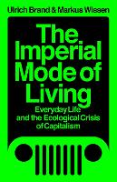 The Imperial Mode of Living: Everyday...