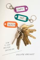 Share the Wealth: How to End Rentier...