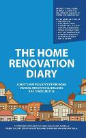 The Home Renovation Diary: A Must ...