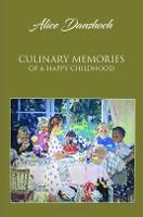 Culinary Memories of a Happy Childhood