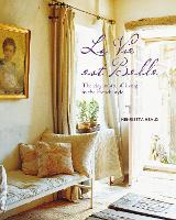 La Vie est Belle: The Elegant Art of...