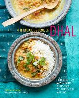 The delicious book of dhal: ...
