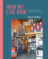 How We Live Now: Making Your Space...