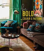 Be Bold with Colour and Pattern