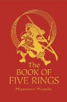 The Book of Five Rings: The Strategy...