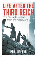 Life After the Third Reich: The...