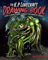 The H.P. Lovecraft Drawing Book: ...