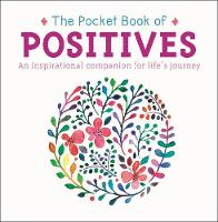 The Pocket Book of Positives: An...