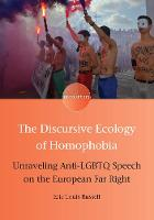 The Discursive Ecology of Homophobia:...